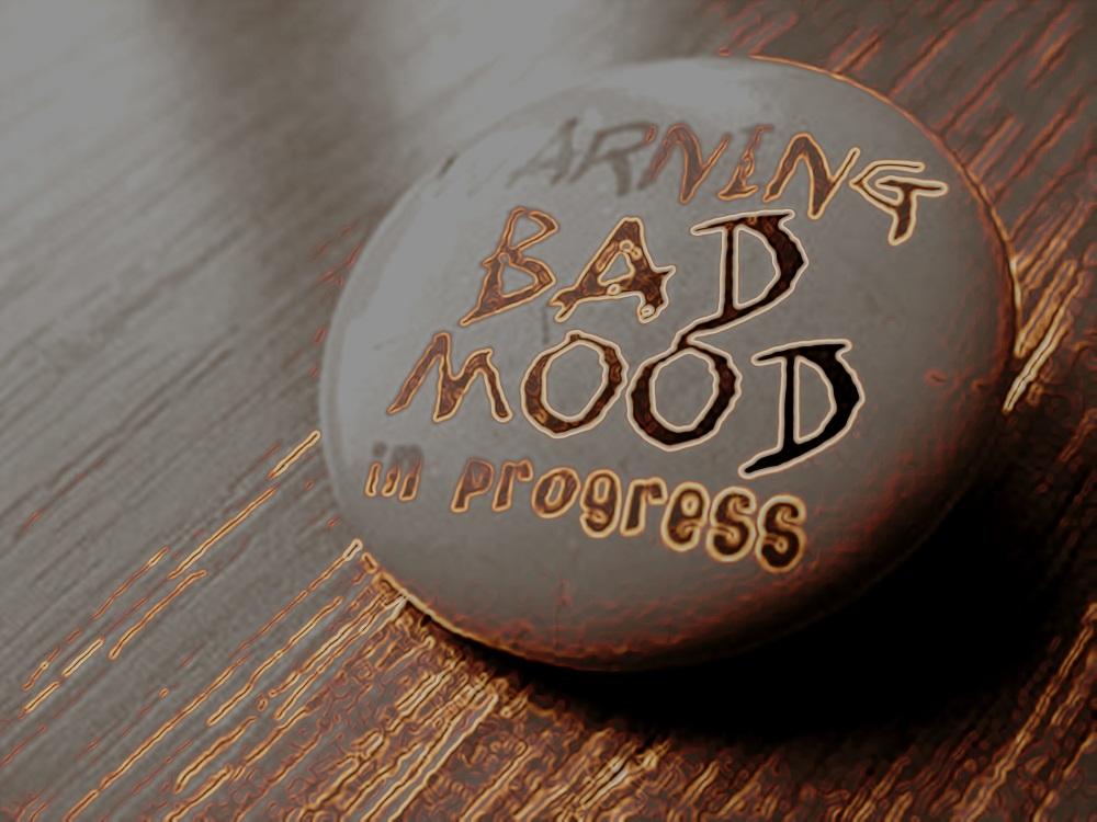 Warning-Bad Mood In Progress2