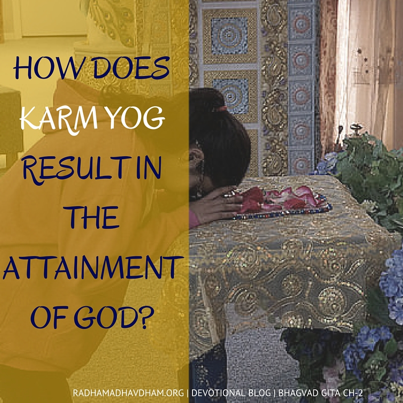 How does Karm Yog result in the attainment of God- (1)