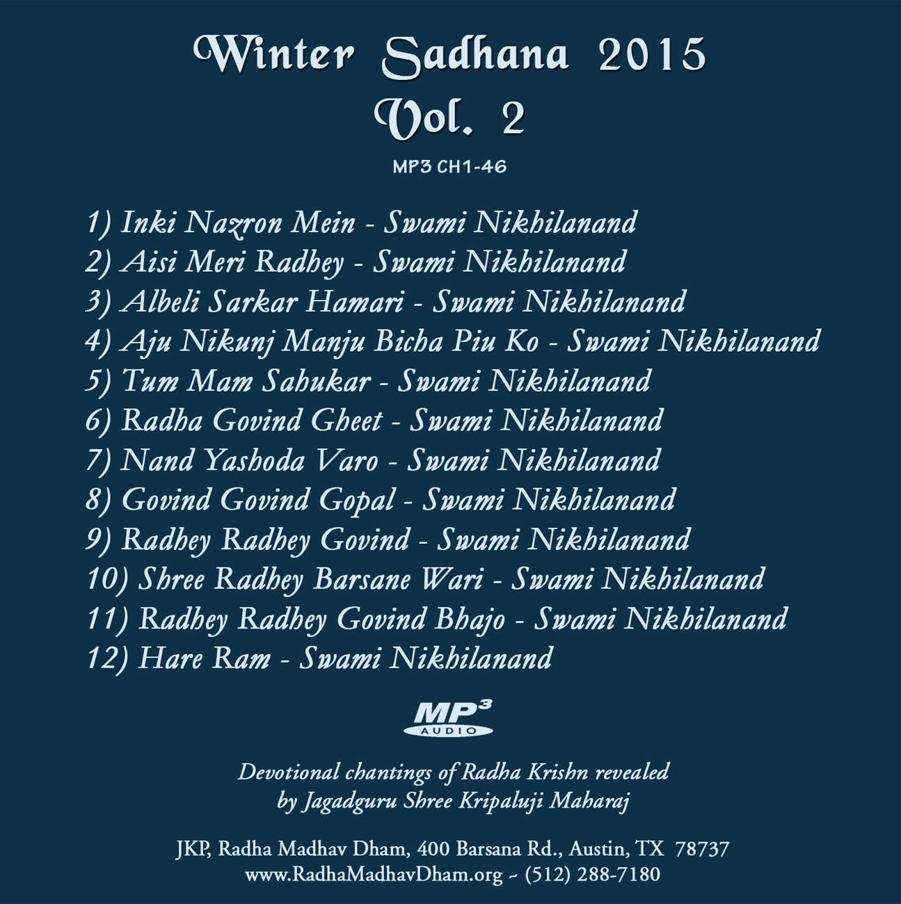 List of Kirtans on Ch1-46 MP3 Winter Sadhana 2015Vol 2